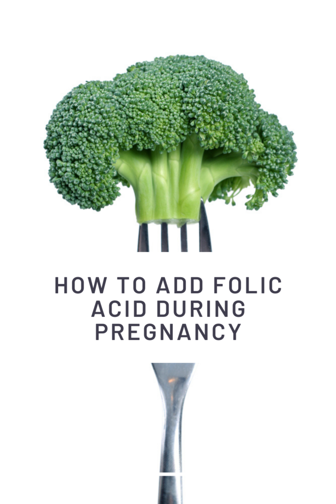 how to add folic acid during pregnancy