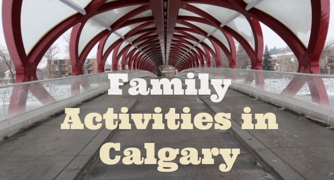 Family Activities in Calgary