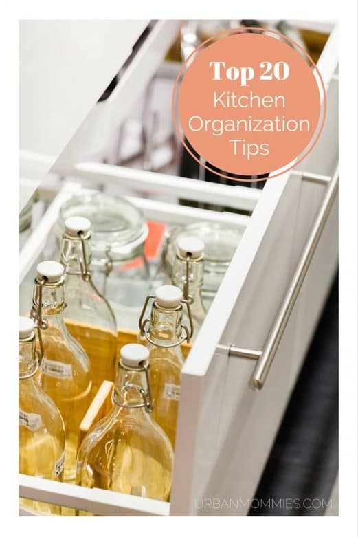 UrbanMommies' Top 20 Tips on Organizing Your Kitchen