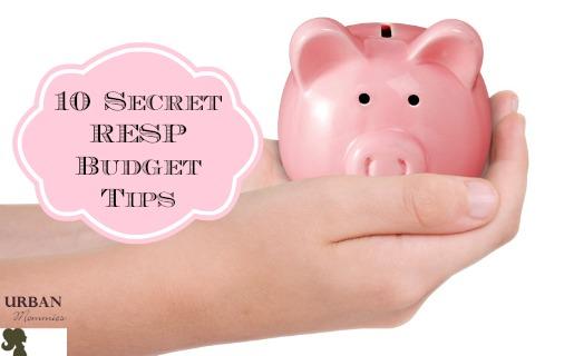 10 Secret RESP Budget Tips