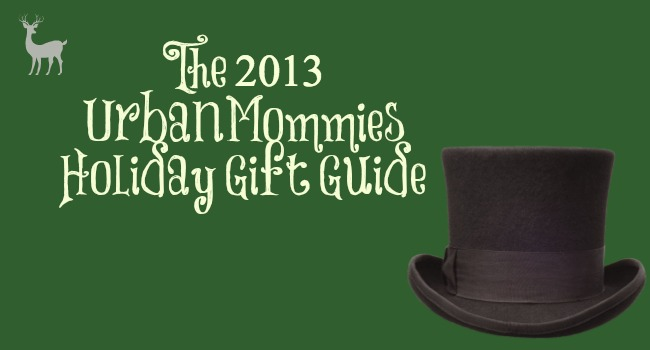 UrbanMommies Holiday Gift Guide 2013