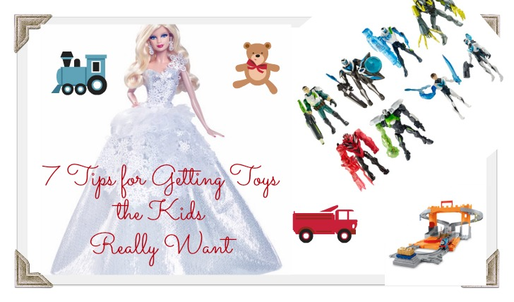 Tips for Getting Toys the Kids Really Want