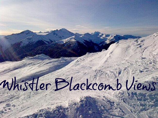 Whistler Blackcomb Views