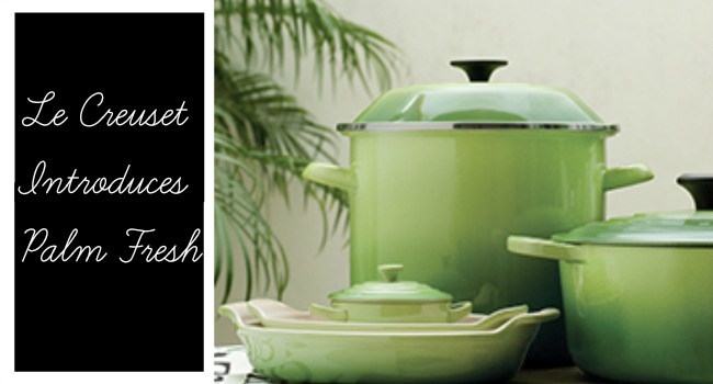 Le Creuset Introduces Palm Fresh