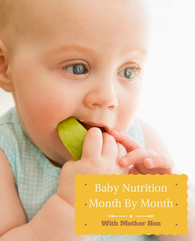 Baby Nutrition Month By Month With Mother Hen