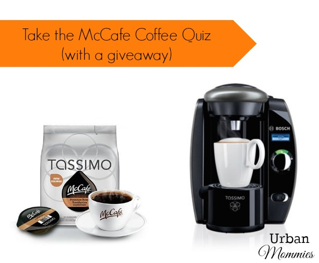 Take the McCafe Coffee Quiz from Urban Mommies and Win!