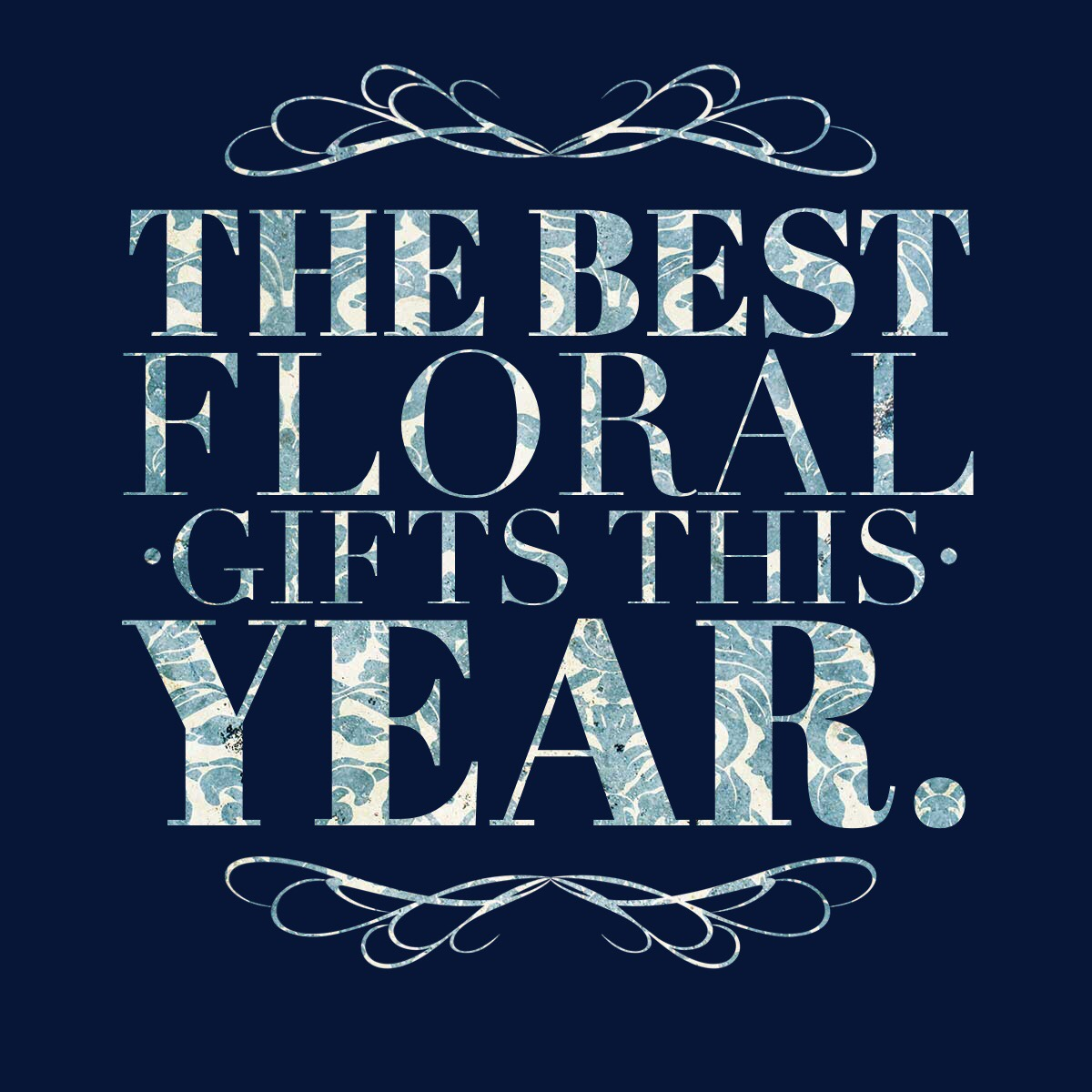 Best Floral Gifts