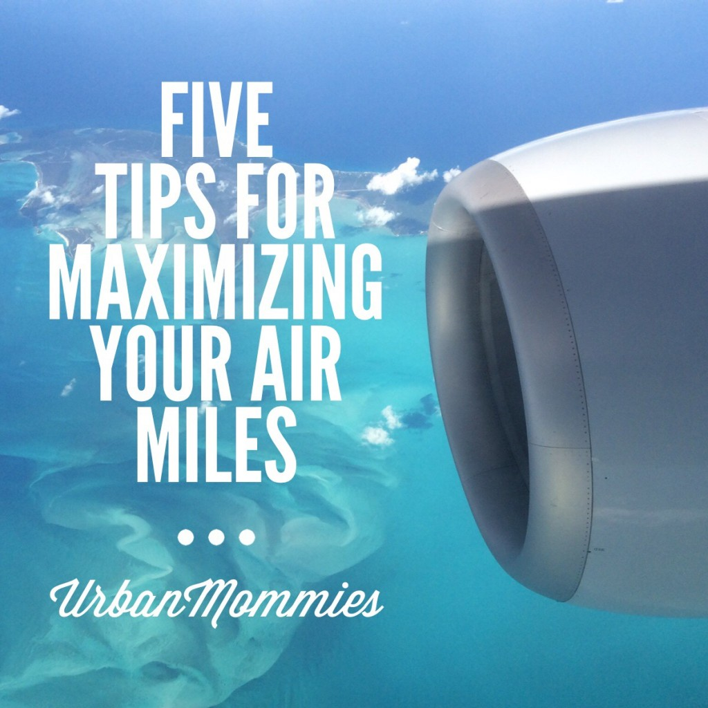 Maximize your AIR MILES