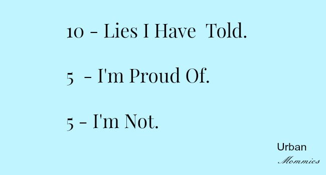 Lies I Have Told