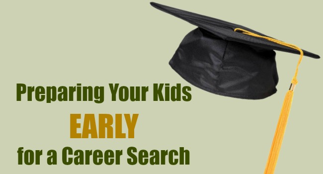 Preparing Your Kids for a Career Search