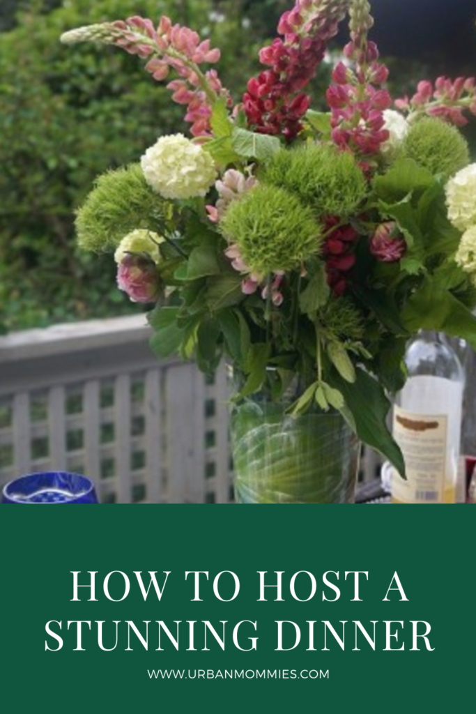 How to Host a stunning dinner