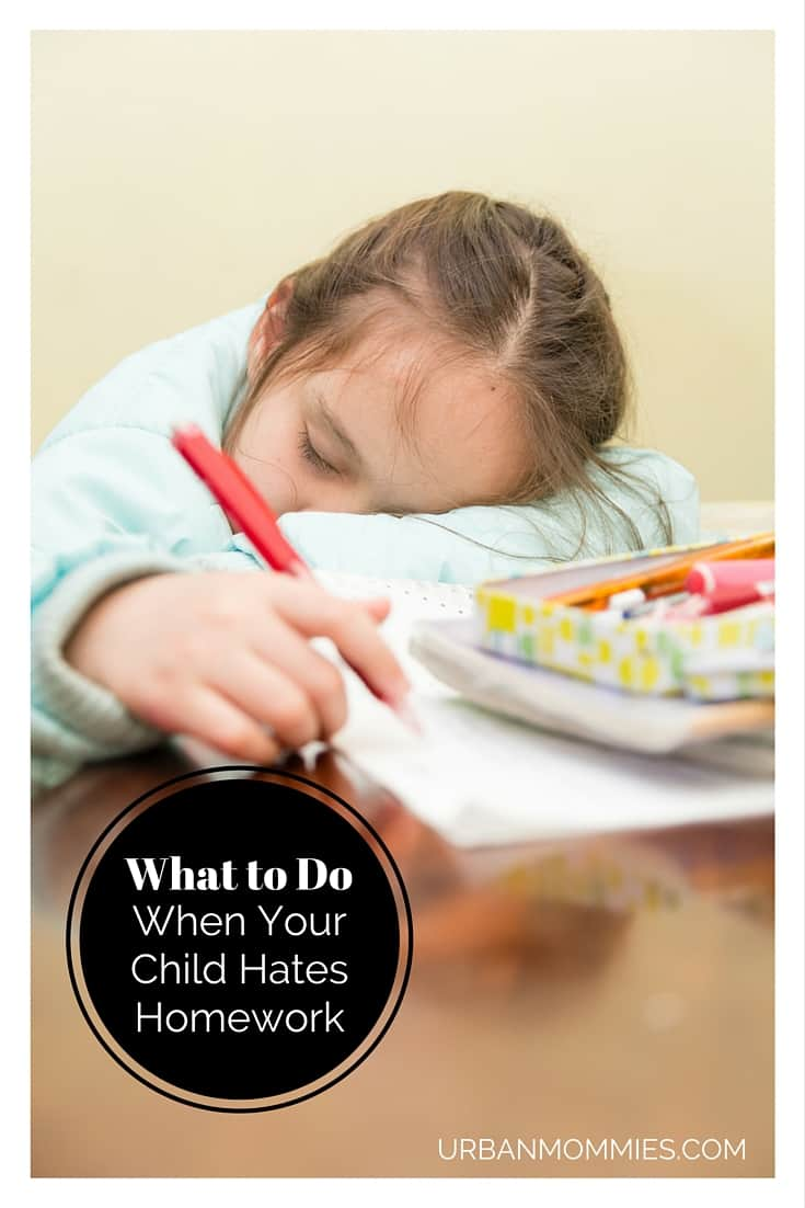 What to do when your child hates homework