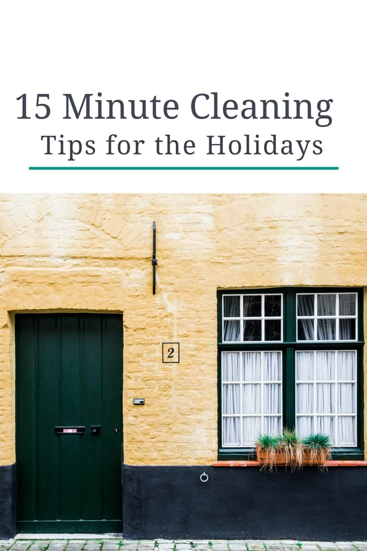 15-minute-cleaning-tips-for-the-holidays