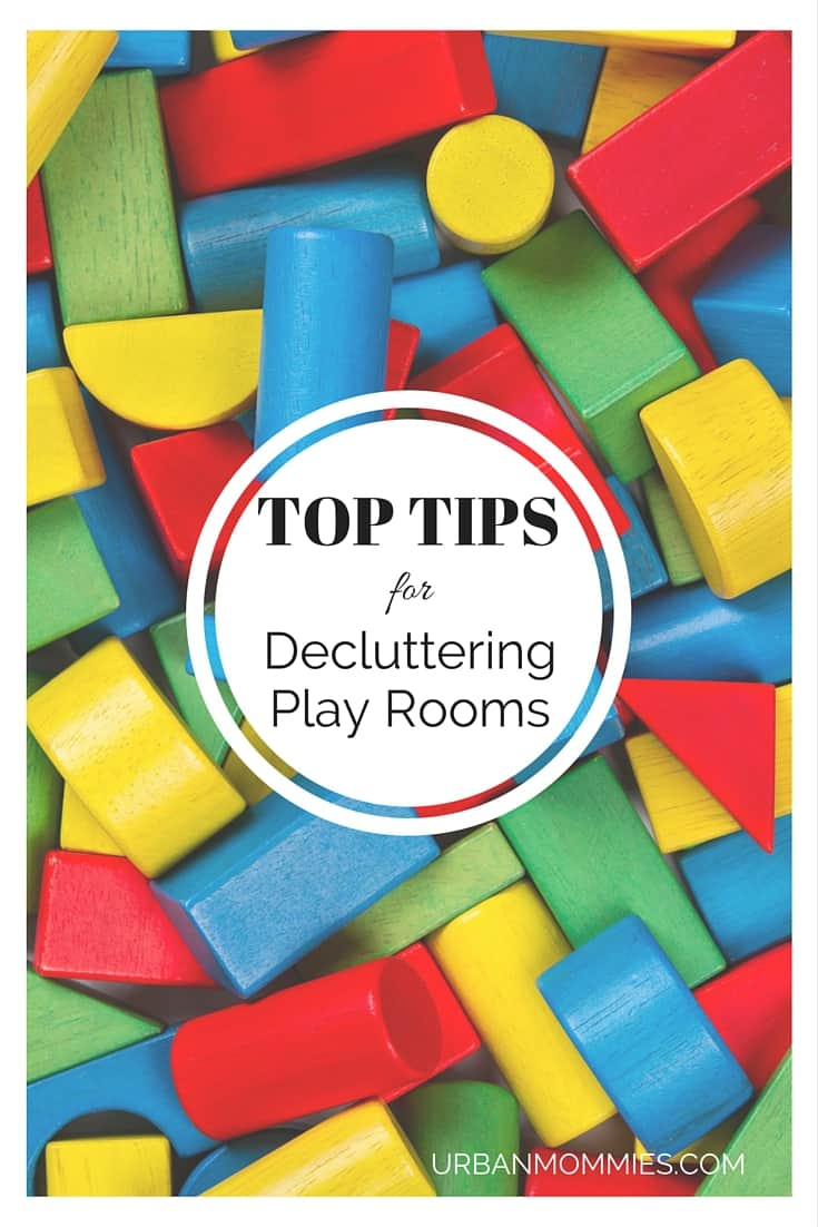 Top Tips for Decluttering Play Rooms - URBANMOMMIES.COM