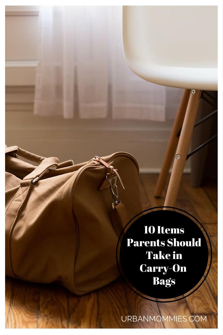 10 Items parents should take in carry on bags