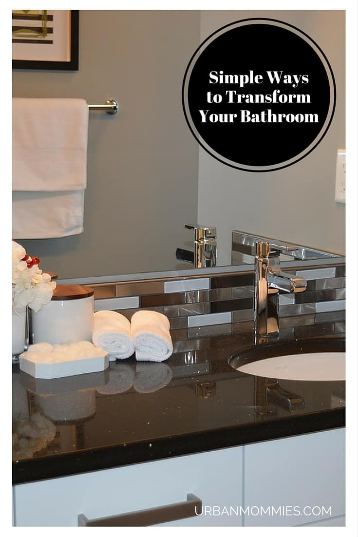 Simple Ways to Transform Your Bathroom