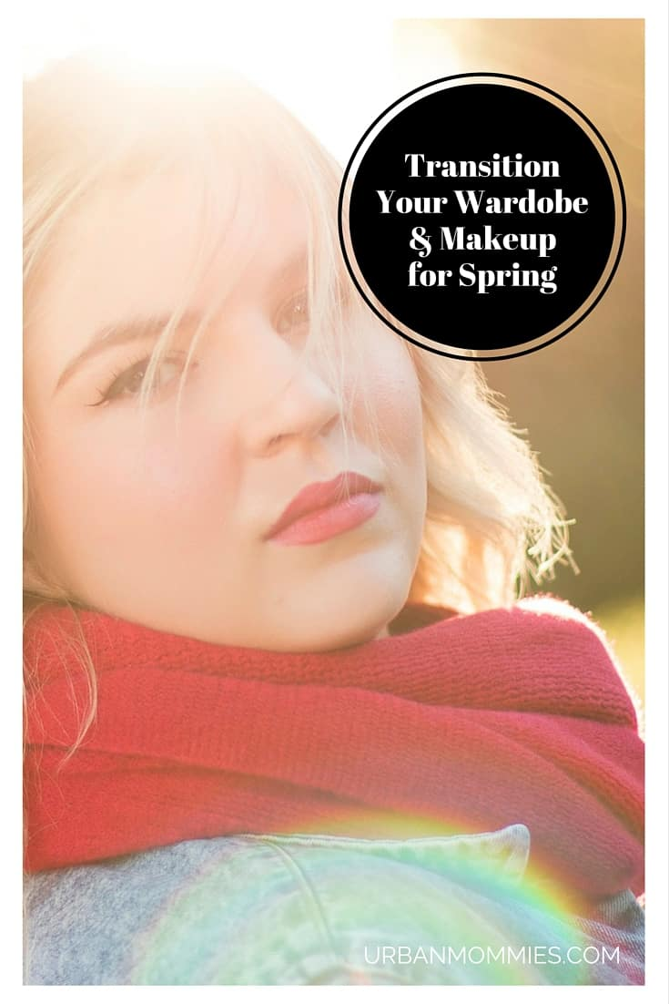 Transition your wardrobe and makeup for spring