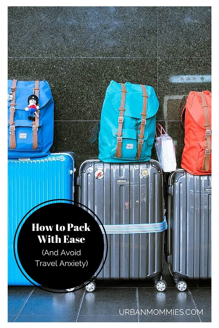 Avoid travel anxiety- pack with ease.