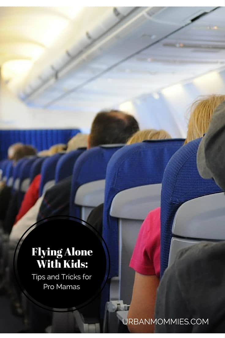 Flying alone with kids- tips and tricks