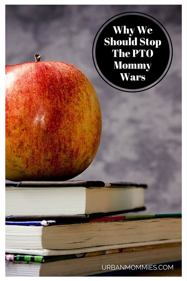 PTO Mommy Wars don't need to exist. Moms who have the time to volunteer at school help get things done. No guilt required from other busy moms!
