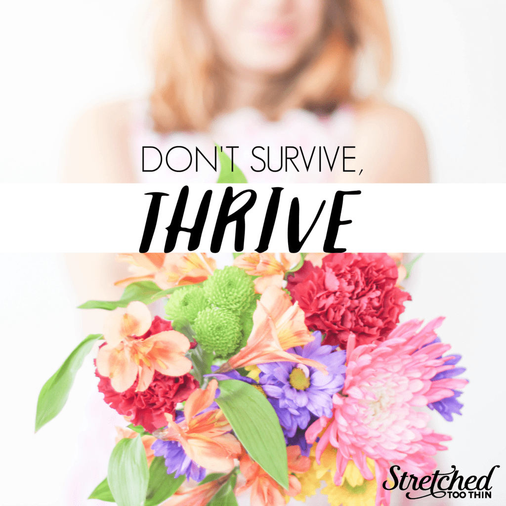 dont-survive-thrive-stretched-too-thin-jessica-turner