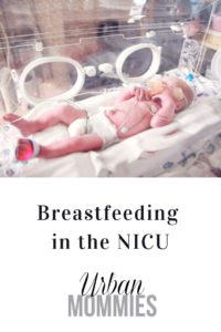 Breastfeeding in the NICU