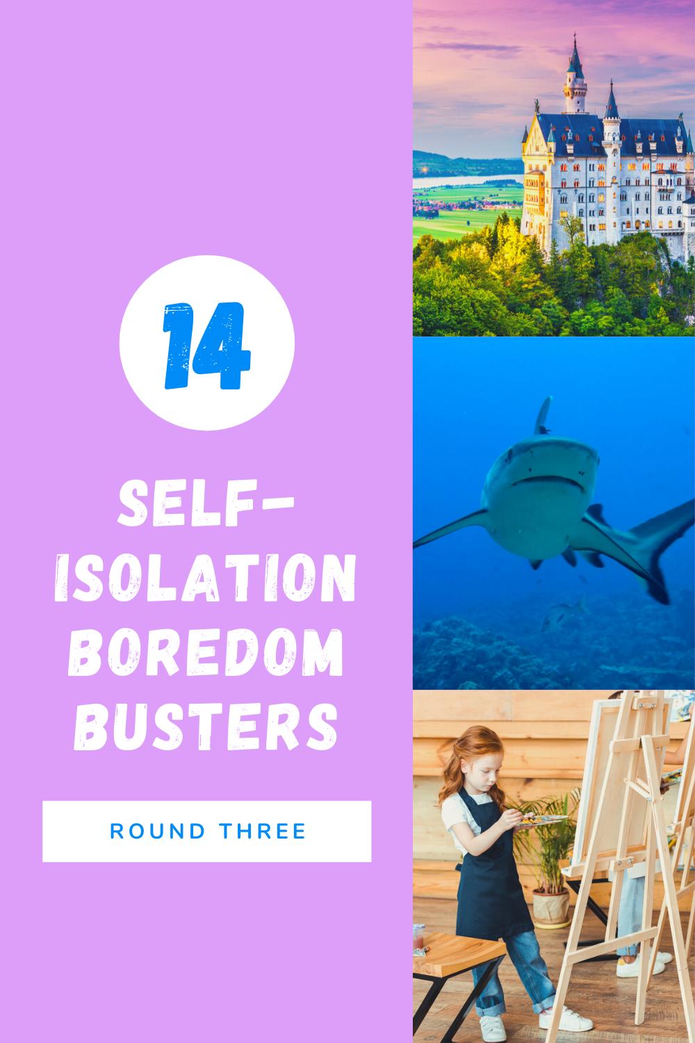 14 Boredom Busters