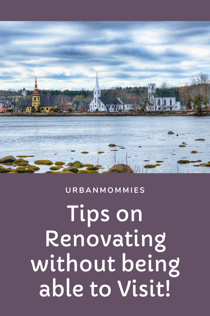 Renovating from Afar